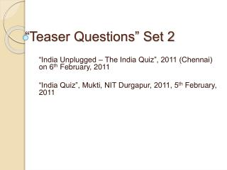 Teaser Questions  Set 2