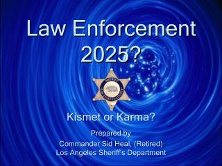Law Enforcement 2025