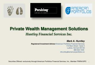 Securities Offered  exclusively through American Portfolios Financial Services, Inc., Member FINRA