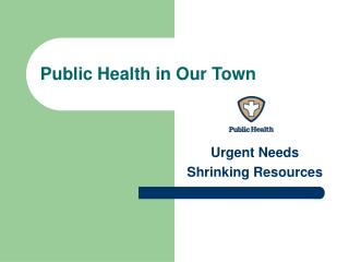 Public Health in Our Town
