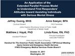 An Application of the  Extended Parallel Process Model  to Understand First Responders   Attitudes toward Assisting Indi