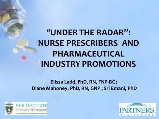 Elissa Ladd, PhD, RN, FNP-BC ;  Diane Mahoney, PhD, RN, GNP ; Sri Emani, PhD