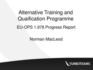 Alternative Training and Quaification Programme