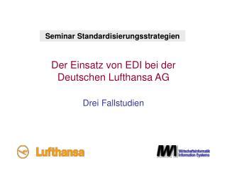 Der Einsatz von EDI bei der Deutschen Lufthansa AG