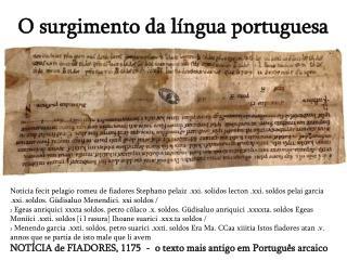 O surgimento da l ngua portuguesa