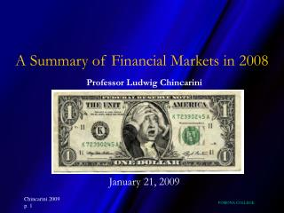 A Summary of Financial Markets in 2008