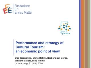 Performance and strategy of  Cultural Tourism:  an economic point of view