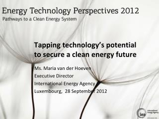 Tapping technology s potential to secure a clean energy future