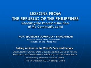 LESSONS FROM  THE REPUBLIC OF THE PHILIPPINES  Reaching the Poorest of the Poor  at the Community Level