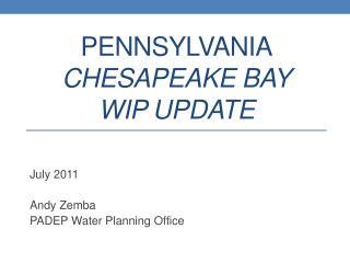 PENNSYLVANIA Chesapeake Bay WIP Update