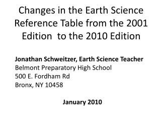 Changes in the Earth Science Reference Table from the 2001 Edition  to the 2010 Edition
