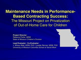 Maintenance Needs in Performance-Based Contracting Success:  The Missouri Project on Privatization  of Out-of-Home Care