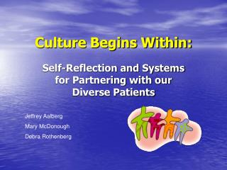 Culture Begins Within: