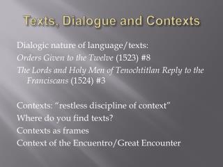 Texts, Dialogue and Contexts