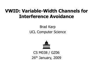 VWID: Variable-Width Channels for Interference Avoidance