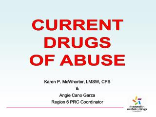 current  drugs  of abuse