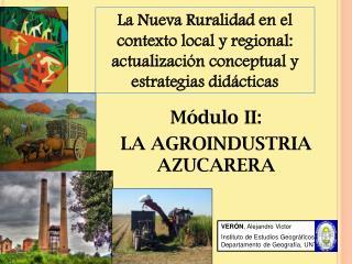 VER N, Alejandro Victor   Instituto de Estudios Geogr ficos y Departamento de Geograf a, UNT