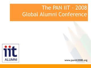 The PAN IIT - 2008  Global Alumni Conference