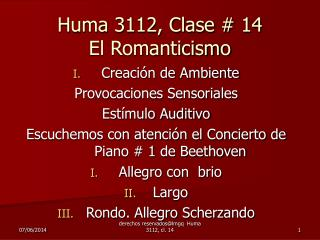 Huma 3112, Clase  14 El Romanticismo