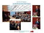 GRUPOS DE TRABAJO:  EUROPEAN ROUNDTABLE