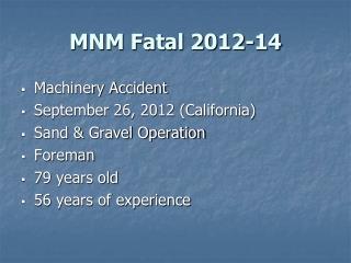 MNM Fatal 2012-14