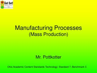 Manufacturing Processes Mass Production