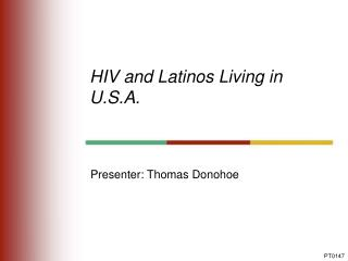 HIV and Latinos Living in U.S.A.