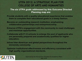 the six utpa goals addressed by this outcome directed planning map are: