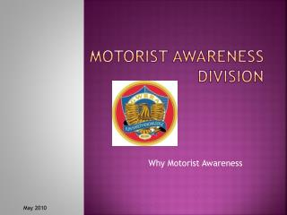 Motorist Awareness Division