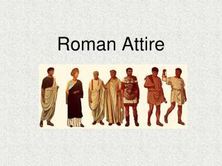Roman Attire
