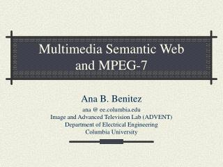 Multimedia Semantic Web  and MPEG-7