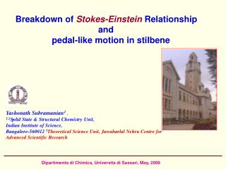 Breakdown of Stokes-Einstein Relationship                                   and                 pedal-like motion in sti