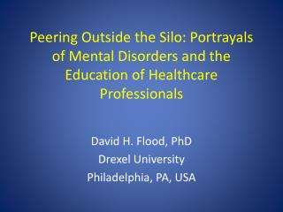 Peering Outside the Silo: Portrayals of Mental Disorders and the Education of Healthcare Professionals