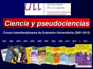 Cursos Interdisciplinares de Extensi n Universitaria 2001-2012