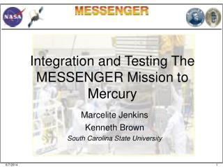 Integration and Testing The MESSENGER Mission to Mercury