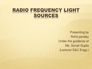 Radio Frequency Light Sources