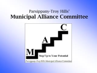 Parsippany-Troy Hills  Municipal Alliance Committee