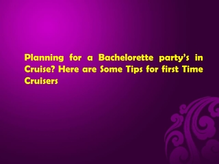 Planning for a Bachelorette party