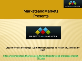Cloud Brokerage Market Expected To Reach $10.5Billion by2018