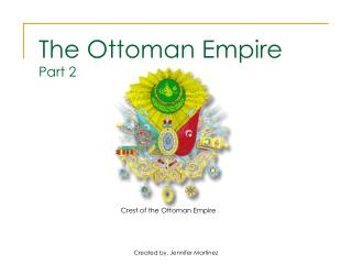The Ottoman Empire Part 2