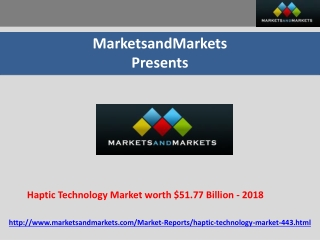 Haptic Technology Market worth $51.77 Billion - 2018