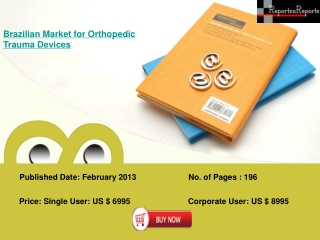 Brazilian Orthopedic Trauma Devices Market