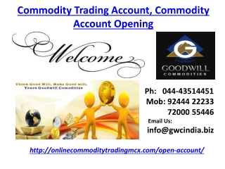 Commodity Trading Account, Commodity Account Opening