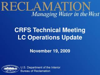 CRFS Technical Meeting LC Operations Update  November 19, 2009