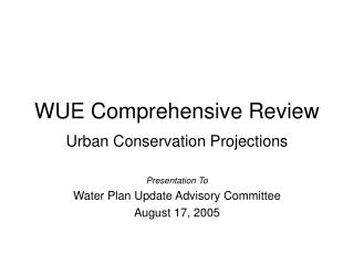 WUE Comprehensive Review