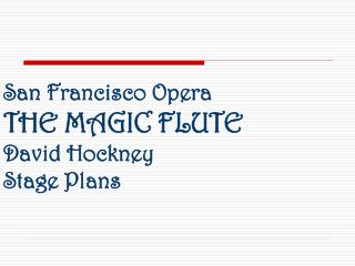 San Francisco Opera THE MAGIC FLUTE  David Hockney Stage Plans