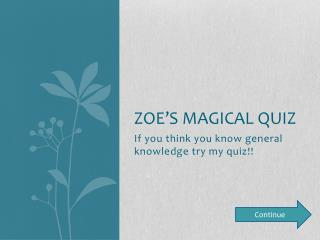 Zoe s Magical Quiz
