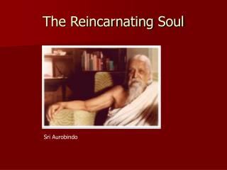 The Reincarnating Soul