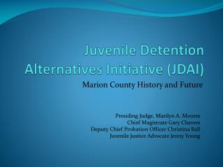 Juvenile Detention Alternatives Initiative JDAI