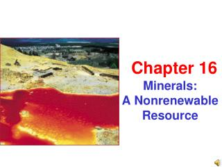 Minerals:  A Nonrenewable Resource
